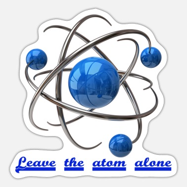 Mechanics Leave the atom alone - Sticker