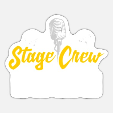 Theatre Drama Musical Director Acting Stage Crew T - Sticker