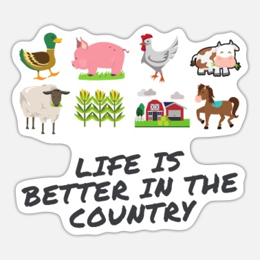 Life Is Better With A Pig Farm Farmer Girls life is better in the country - Sticker