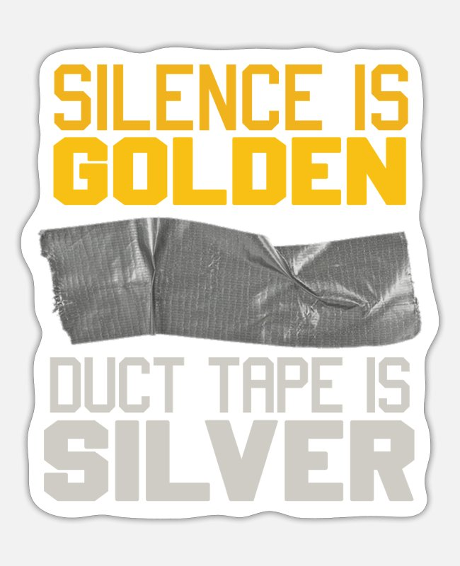 Silver Stickers - Duct Tape is silver - Sticker white matte