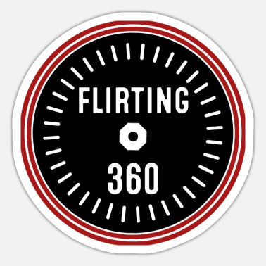 Flirt Flirting all the time. - Sticker