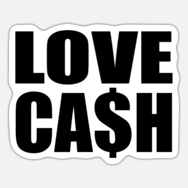 Cash love cash - Sticker