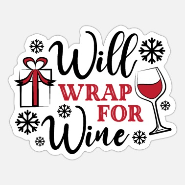 Will Wrap For Will wrap for Wine - Sticker