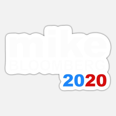 Funny Mike Mike Bloomberg For President 2020 Democratic Party - Sticker