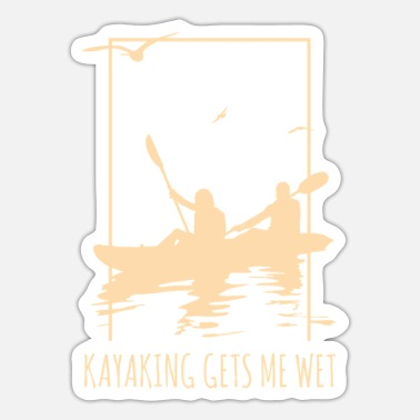 Kayaking Funny Boating Paddler Gift Kayaking Gets Me Wet - Sticker