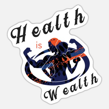 Wealth HEALTH IS WEALTH - Sticker