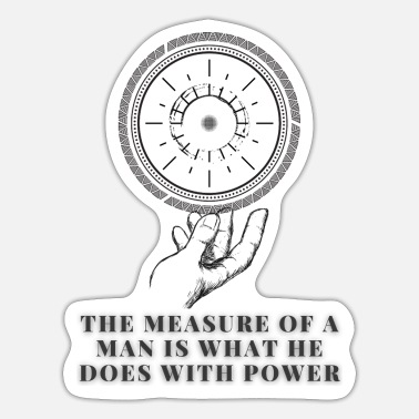 Measure The measure of a man - Sticker