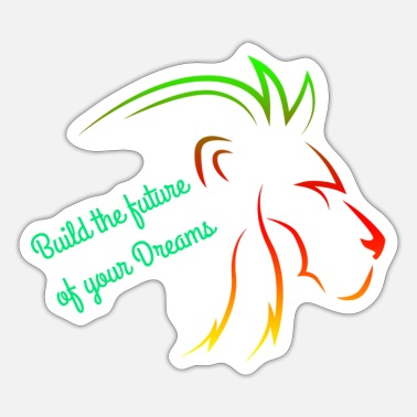 Achieve Your Dreams Fulfill your dreams - Sticker