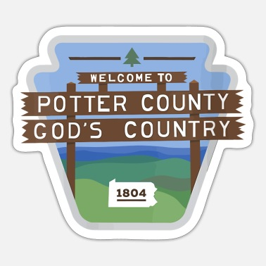 County Potter County Pennsylvania - Sign Potter County Gi - Sticker