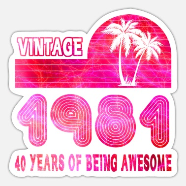 Years Vintage 1981 40 Years of Being Awesome - Sticker