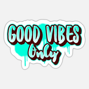 Good Vibes Only vibes - Good Vibes Only - Sticker