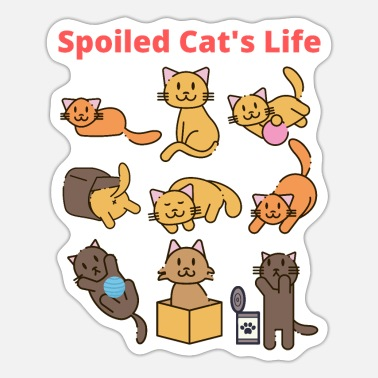 That S Life Spoiled Cat s Life - Sticker