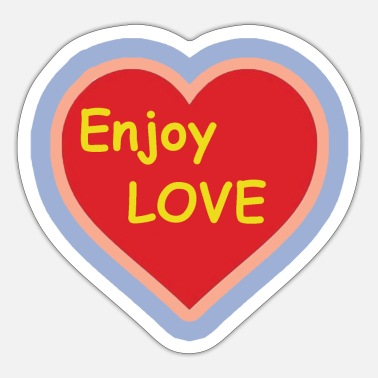 enjoy love - Sticker