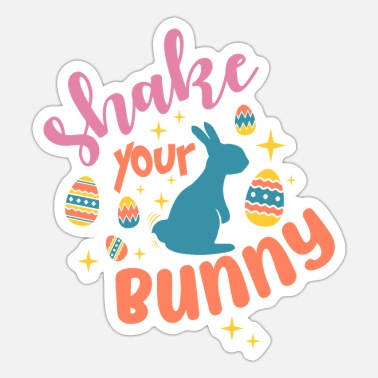 Easter Bunny Easter Shake Your Bunny - Sticker
