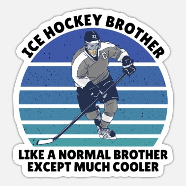 Ice Hockey Brother Ice hockey brother - Sticker