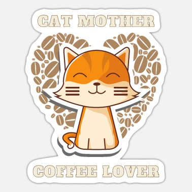 Cat Mother Coffee Lover - Sticker