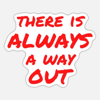 Cocaine There Is ALWAYS A Way Out - El Chapo - Sticker