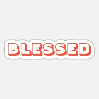 Quote Blessed - Christian Quotes - Sticker