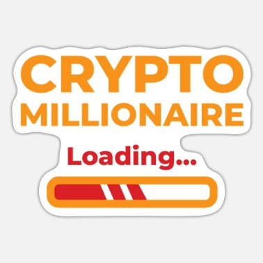Crypto Millionaire Loading Crypto Cryptocurrency - Sticker
