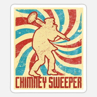 Sweep Chimney Sweep Saying Funny Gift - Sticker