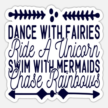 Chasing Rainbows Fairies, Unicorn, Mermaids, Rainbows - Sticker