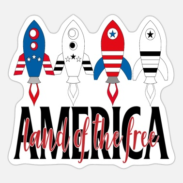 Free AMERICA LAND OF THE FREE Fourth July Rockets - Sticker