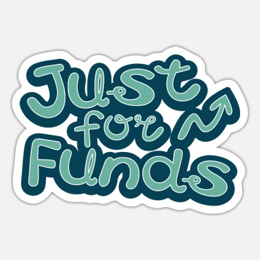 Fund Finance funds fund funny money funny investor - Sticker