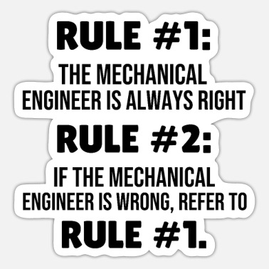 Engineering Mechanical Engineering Rules Mechanical Engineer - Sticker