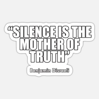 Benjamin Silence is the... - Sticker