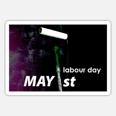 Labour Day Labour day 2021. - Sticker