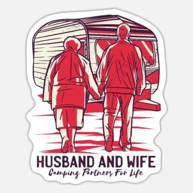 Husband And Wife Quotes Husband and wife camping partners for life - Sticker