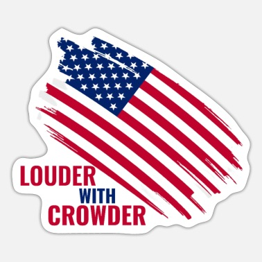 Louder louder with crowder louder debate American flag US - Sticker