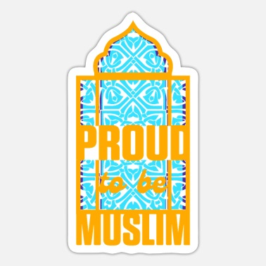 Allah Proud Be Muslim Islam Allah Quran Mosque Gift - Sticker