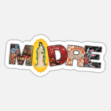 Madre Madre Our Lady - Sticker