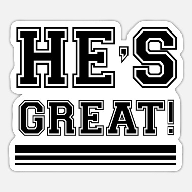 Gods He's Great - Sticker