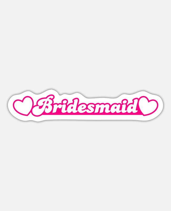 Bridal Stickers - bridesmaid with little hearts - Sticker white matte