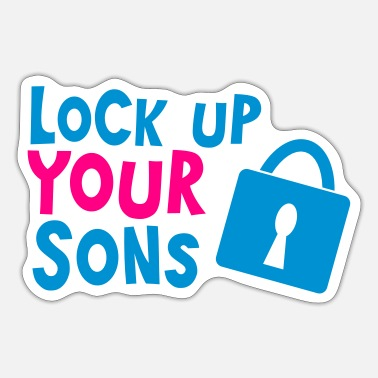 Padlock lock up your sons with padlock - Sticker