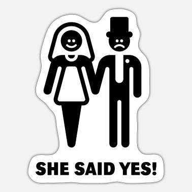 Wretch She said yes! (Wedding / Marriage) - Sticker