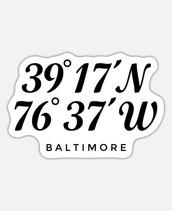 Latitude Coordinates Stickers - Baltimore, Maryland Coordinates - Sticker white matte
