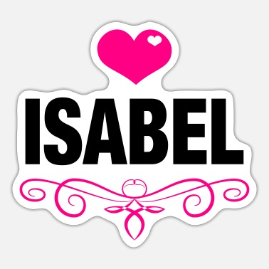 Isabel ISABEL, Love, Hearts, Baby, Girls, Birthday - Sticker
