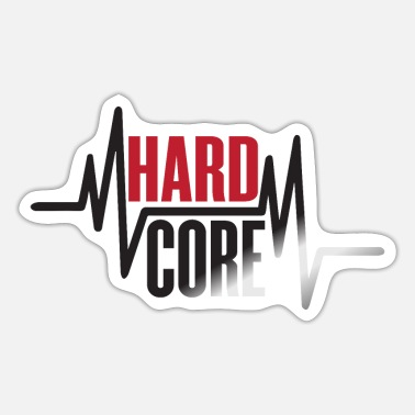 Hardcore Hardcore - Sticker