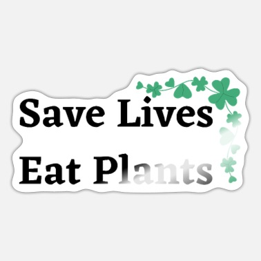 Fruits Save Lives Eat Plants - Sticker