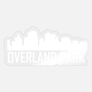 Overland Park Overland Park Kansas City Skyline - Sticker