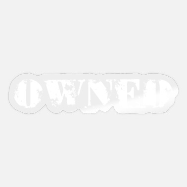 Owned owned - Sticker