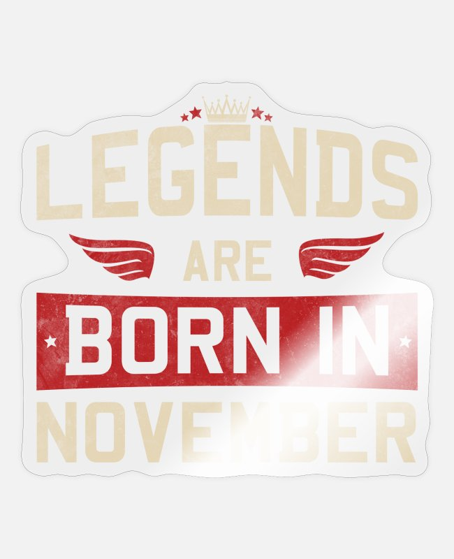Legend Stickers - Legends are born in November - Sticker transparent glossy