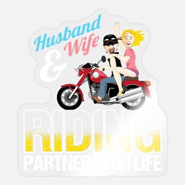 Husband And Wife Quotes Husband And Wife Riding Partners For Life - Sticker