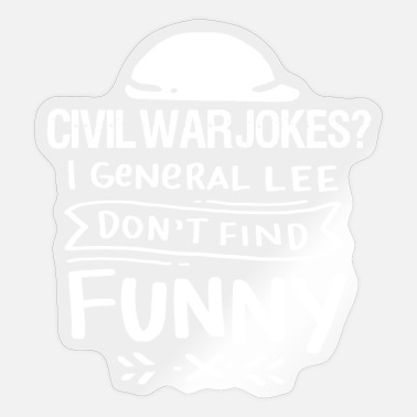 Civil War War - civil wars jokes - Sticker