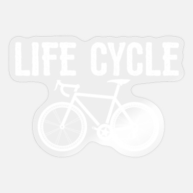 Funny Cycling Cycling Funny Design - Life Cycle - Sticker