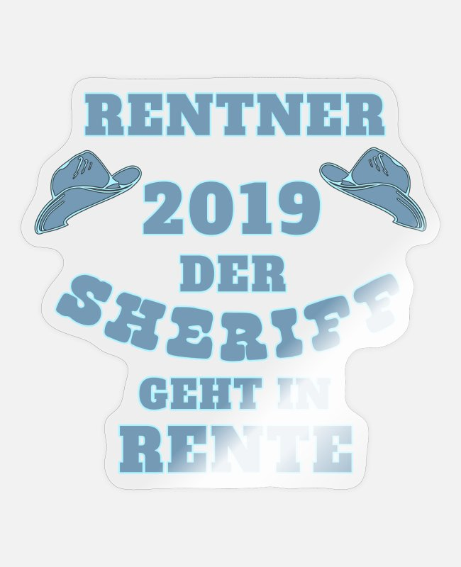 Western Stickers - Pensioner 2019 The sheriff cowboy - Sticker transparent glossy