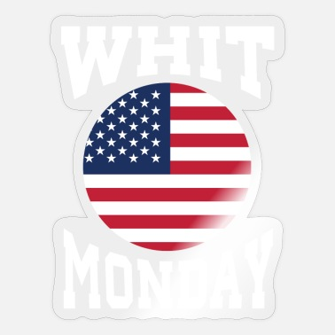 Whit Whit Monday Holy Gift Idea T-Shirt - Sticker